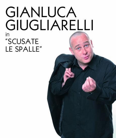 "Risollevante Cabaret Teatro 2017 - Gianluca Giugliarelli ""Scusate le spalle"""