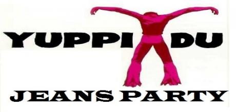Yuppi du Jeans Party