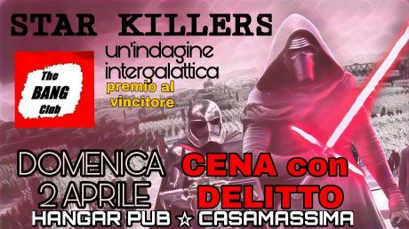 CENA con DELITTO ☆STAR KILLERS☆ nuovo caso