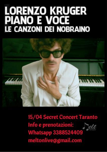Lorenzo Kruger (Nobraino) in secret concert Taranto piano e voce