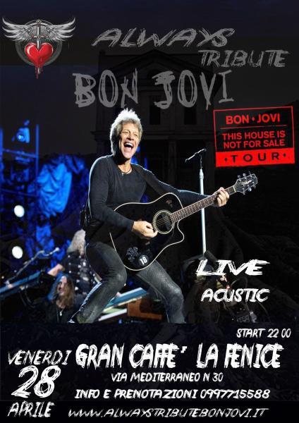Always Live Acustic Bon Jovi  Al Gran Caffè La Fenice