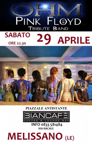 Ohm Pink Floyd live - Melissano - Biancafe'