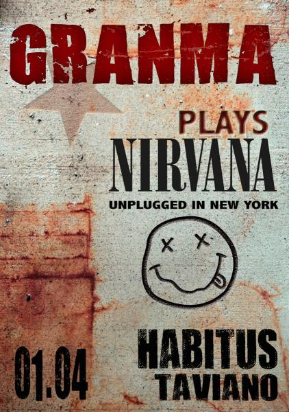 GRANMA plays Nirvana Unplugged in New York all'Habitus di Taviano (Le)