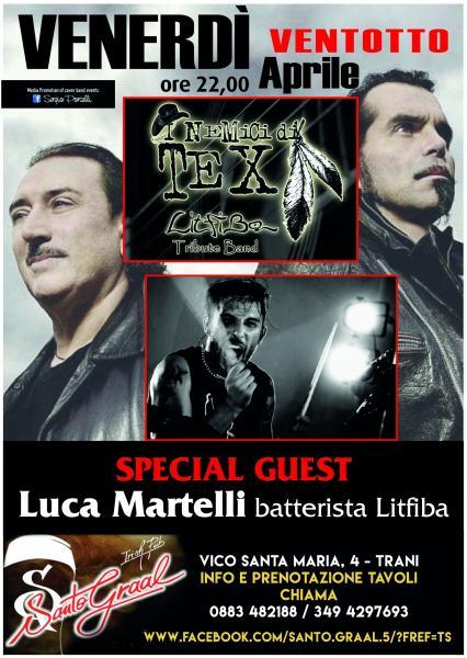I Nemici DI TEX Litfiba Tribute Band special guest LUCA Martelli