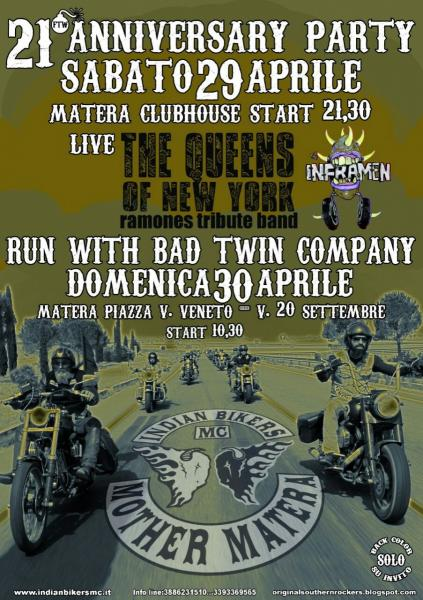 INDIAN BIKERS MC MOTHER MATERA : 21° Anniversary Party Run With Bad Twin Company