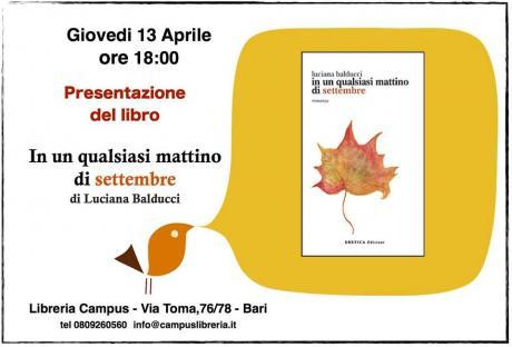 """Un mattino di settembre, un incontro...Luciana Balducci presenta il  romanzo """"In un qualsiasi mattino di settembre"""""""