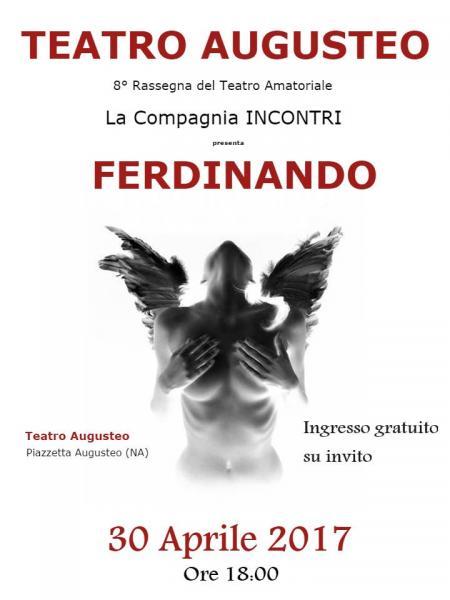 """La Compagnia Teatrale Incontri presenta """"Ferdinando"""" di Annibale Ruccello"""
