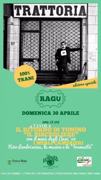 """""""Ragù""""  Il ritorno di Tonino """"il biscegliese"""", ediz. speciale"""