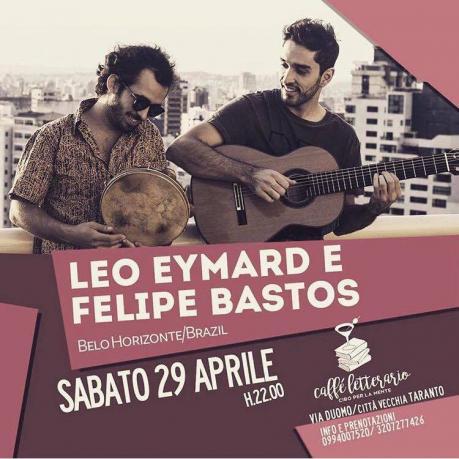 Leo Eymard & Felipe Bastos live al Caffè Letterario