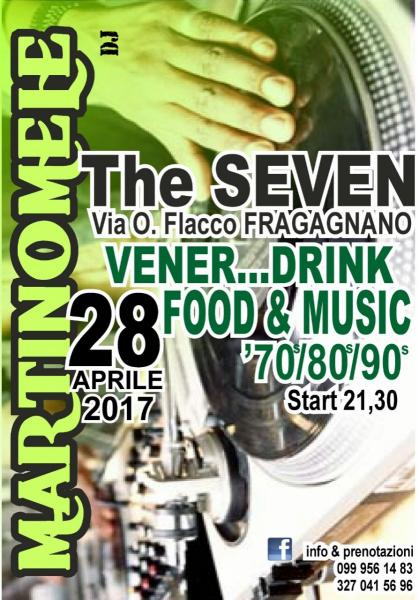 Vener...Drink Food & Music @ The Seven