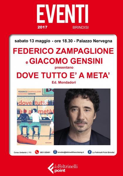 """Federico Zampaglione presenta """"Dove tutto è a metà"""" - Mondadori"""