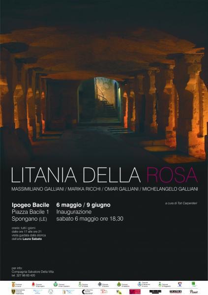 LITANIA DELLA ROSA Mostra di Massimiliano Galliani/Marika Ricchi/ Omar Galliani/Michelangelo Galliani