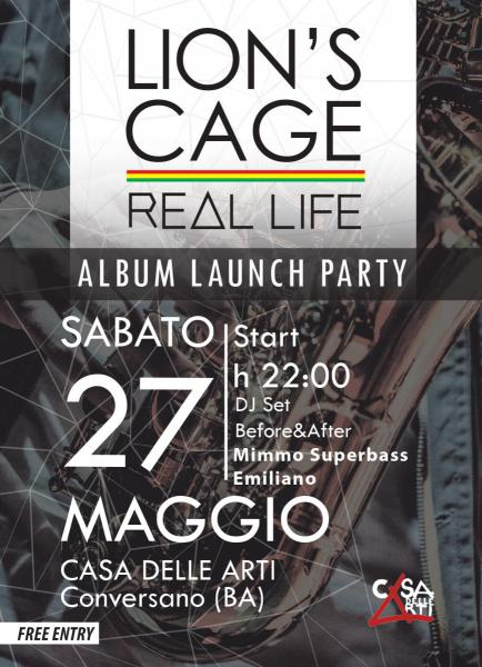 "Lion's Cage ""REAL LIFE"" Official Album Release Party"