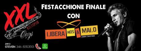 Festacchione Finale con i Libera Nos a Malo at XXL Music Pub