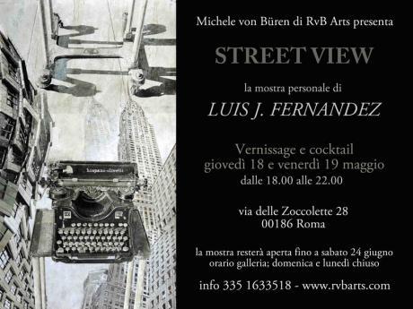 Street View - La Mostra Personale di  Luis j. Fernández