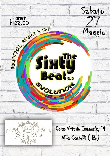 The Sixty Beat 2.0 EVOLUTION LIVE