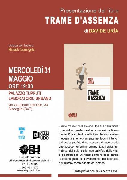 """""""Trame d'assenza"""" di Davide Uria -  presentazione al Palazzo Tupputi"""