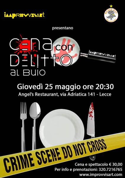 Cena con Delitto al buio per la prima volta in Italia
