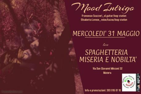 Mood Intrigo live Spaghetteria Miseria e Nobiltà