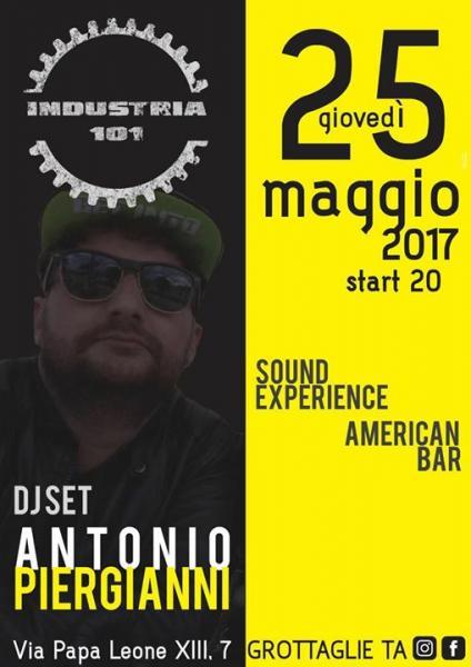 Antonio Piergianni, dj set a Industria 101 a Grottaglie
