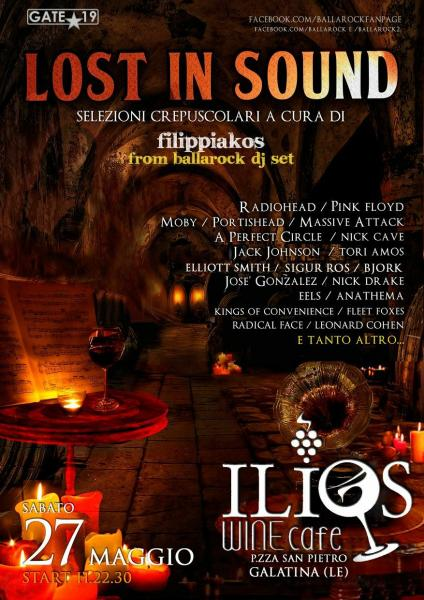 LOST IN SOUND all' Ilios Wine Bar - Galatina - con Filippiakos da Ballaròck