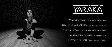 Yarákä at Per...Bacco