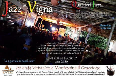 Venerdi 26 Maggio Ore 21.30 si Inaugura L'Estate di Mario Romano Quartieri Jazz con i Concerti in Vigna