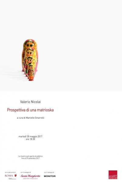 Prospettiva di una matrioska - Personale di Valerio Nicolai