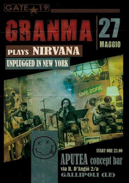 Granma plays Nirvana Unplugged in New  York all'Aputea di Gallipoli