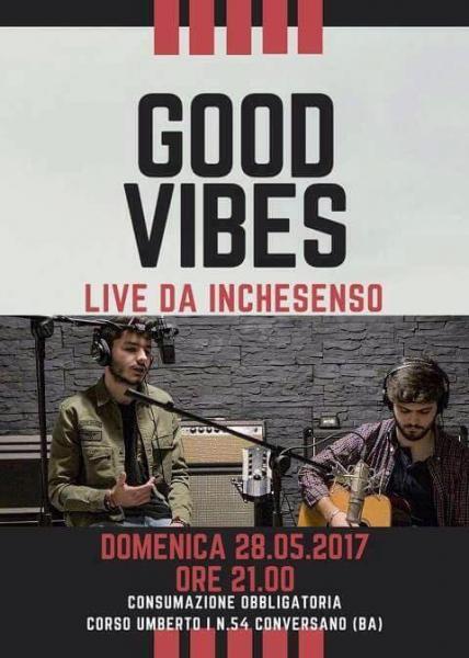 Good Vibes live da InCheSenso