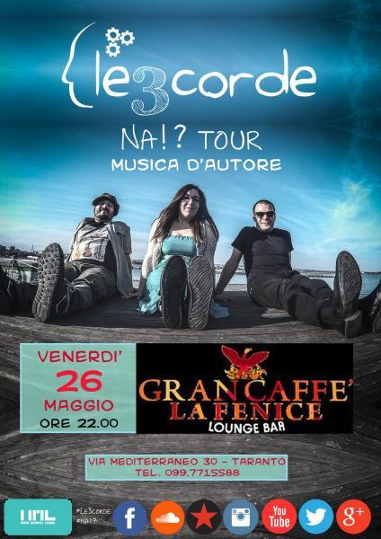 ★Le3corde in Concerto★ @ Gran Caffè La Fenice