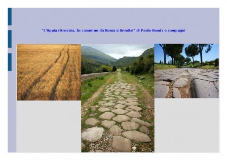 """""""L'Appia ritrovata. In cammino da Roma a Brindisi"""" di Paolo Rumiz e compagni"""