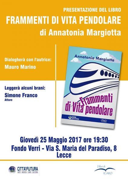 Presentazione del libro 'Frammenti di vita pendolare' di Annatonia Margiotta