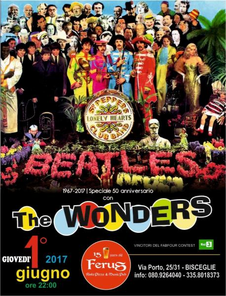 "Beatles Special Tribute - 50° Anniversario Dell'album "" Sgt. Pepper "" - con "" The Wonders"""