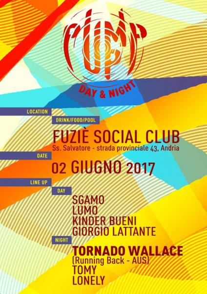 2 Giugno - PUMP UP @ Fuziè Social Club