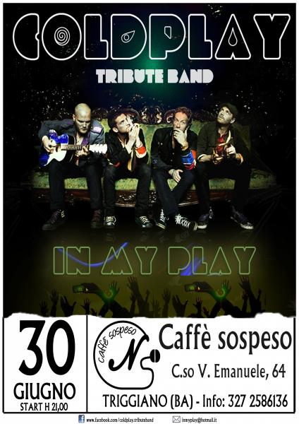 """IN MY PLAY - COLDPLAY TributeBand"""