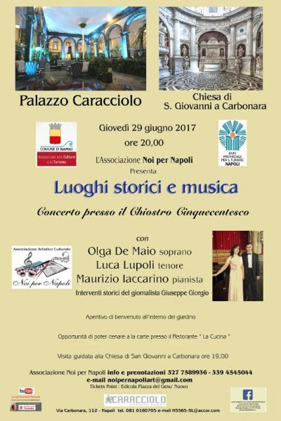 Lunghie Storici e Musica: Palazzo Caracciolo Chiostro Cinquecentesco