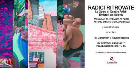 Radici Ritrovate/ le Opere di Quattro Artisti Emigrati dal Salento