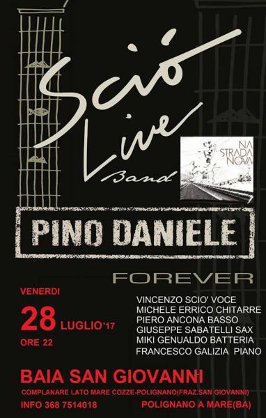 Sciò Live Band Pino Daniele forever a Baia San Giovanni - Polignano a Mare