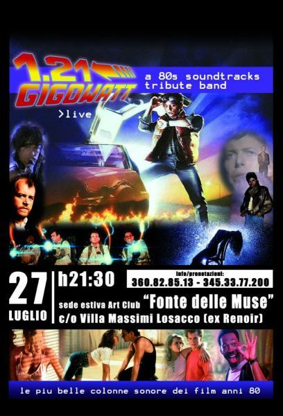 1.21 GIGOWATT a 80 SAUNDT RACKS tribute band a Villa LOSACCO Sede Estiva della FONTE DELLE MUSE