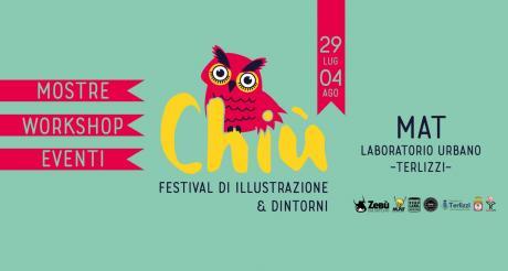 Chiù Festival - Festival di illustrazione e dintorni
