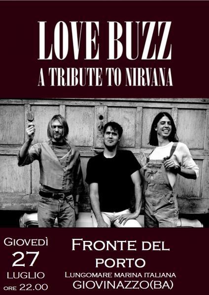 Love Buzz - Tribute to Nirvana live al Fronte del Porto