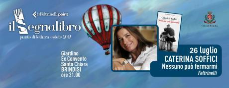"""Caterina Soffici presenta """"Nessuno può fermarmi"""" ed. Feltrinelli"""