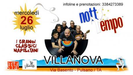 Notte Tempo in concerto / I grandi classici napoletani