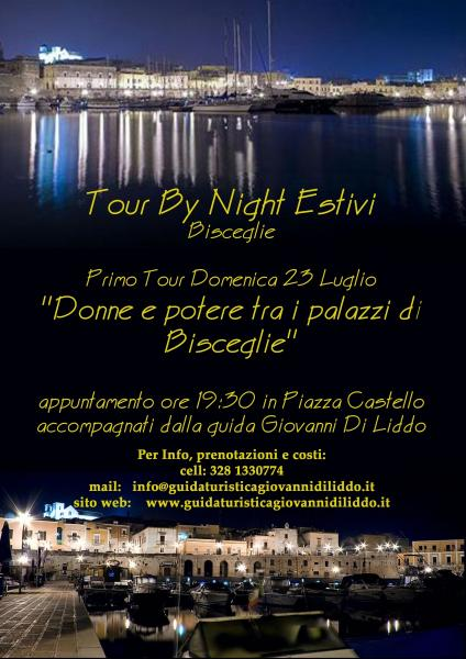 Tour By Night Estivi per Bisceglie