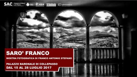 """Mostra Fotografica - """"Sarò Franco"""" al Palazzo Baronale di Collepasso"""