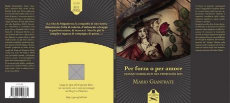 """Il Prof. MARIO GIANFRATE presenta """"Per forza o per amore. Donne di briganti nel profondo Sud"""""""