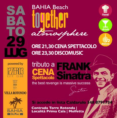 "Together ""Atmosphere"" Il Sabato del Bahia Beach"