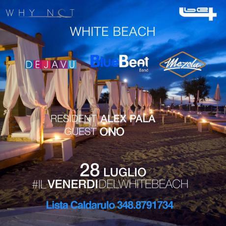 il venerdì del White Beach Torre Canne