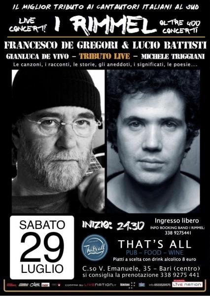 I Rimmel: Speciale omaggio a Francesco De Gregori e a Lucio Battisti